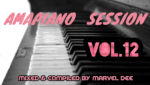 Marvel Dee – Amapiano Session Vol. 12