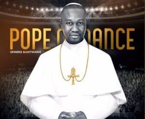 Sparks Bantwana Pope Of Dance Zip Album Download