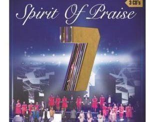 DOWNLOAD SPIRIT OF PRAISE SPIRIT OF PRAISE 7 ALBUM ZIP