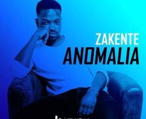 DOWNLOAD Zakente Anomalia Mp3
