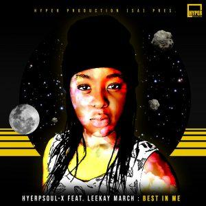HyperSOUL-X, Leekay March Best In Me Mp3 Download (Main HT)