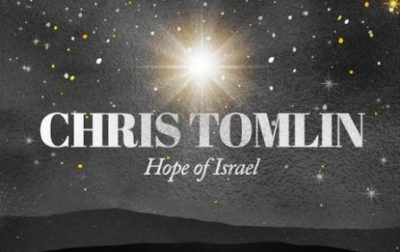 Chris Tomlin Hope Of Israel Mp3 Download