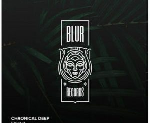 Chronical Deep Vuka Mp3 Download