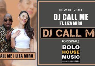 DJ Call Me DJ Call Me Ft Liza Miro Mp3 Download