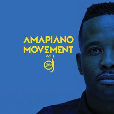 DOWNLOAD DJ Stokie Amapiano Movement Vol. 1 Album Zip