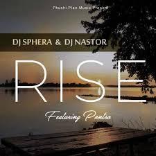 DJ Sphera Rise (feat. DJ Nastor & Pontso) Mp3 Download