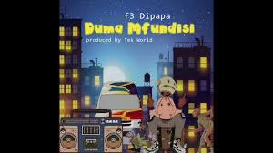 DOWNLOAD F3 Dipapa Duma Mfundis Mp3