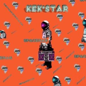 EP: Kek'Star Space Man EPisodes Zip Download