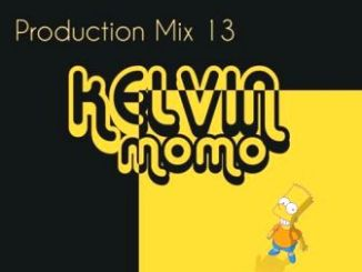 Kelvin Momo Production Mix 13 Mp3 Download