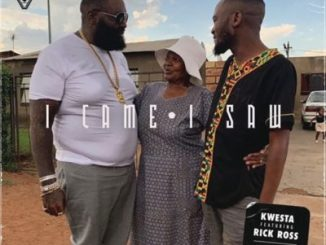 DOWNLOAD Kwesta I Came I Saw ft. Rick Ross Mp3