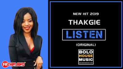 Thakgie Listen Mp3 Download (New Hit 2019)