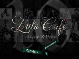 DOWNLOAD Lulo Café Legacy 10 Years Album Zip