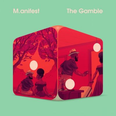 M.anifest The Gamble EP Download