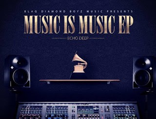 Echo Deep Music Is Music EP Download
