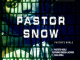 Pastor Snow Pastor's World EP Zip Download