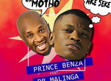 DOWNLOAD Prince Benza Ake Seke (Aona motho wa motho) Ft. Dr Malinga Mp3