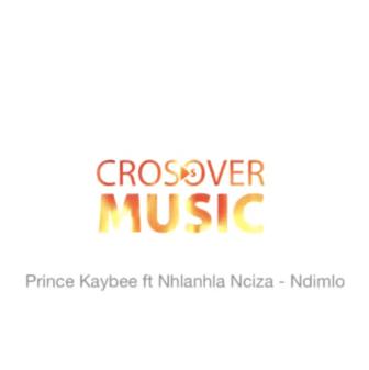 Prince Kaybee Ndimlo Ft. Nhlanhla Nciza Mp3 Download