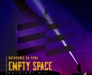 Rocksonic Da Fuba Empty Space Mp3 Download