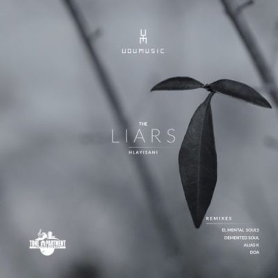 Udumusic, Hlayisani The Liars (Demented Soul Imp5 Afro Mix) Mp3 Download