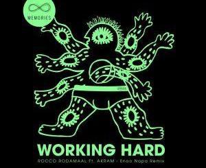 Rocco Rodamaal, Akram – Working Hard (Enoo Napa Remix) Mp3 Download
