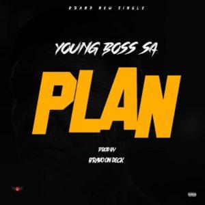 YOUNG BOSS SA PLAN Mp3 Download