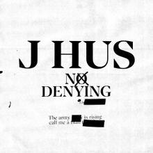 J Hus No Denying Mp3 Download