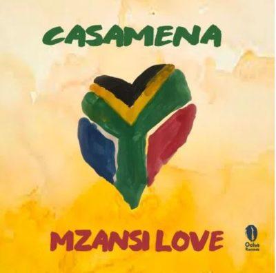 DOWNLOAD VA Mzansi Love [Presented by Casamena] Album Zip