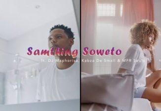 Samthing Soweto AmaDM Ft. DJ Maphorisa, Kabza De Small & MFR Souls Mp4 Download