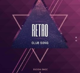 Budda Sage & Froote (Epic Rhythm) Retro (Club Song) Mp3 Download