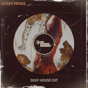 Buder Prince Deep House Cat (Original Mix) Mp3 Download