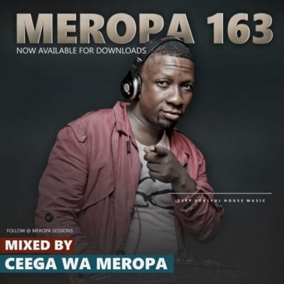 Ceega Meropa 163 (January Chilled Exclusive Sound) Mp3 Download