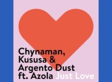 DOWNLOAD Chynaman, Kususa & Argento Dust Just Love (Dub Mix) Mp3