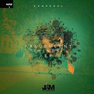 Kamosoul Fraudulent Minds Zip Ep Download