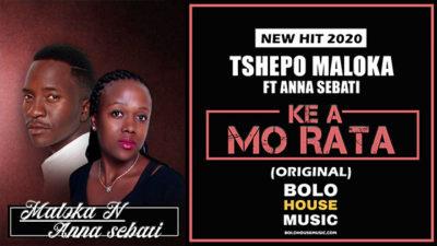Tshepo Maloka Ke A Mo Rata ft Anna Sebati mp3 Download