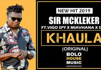 Sir McKleker Khaula ft.Vigo Spy x Miavhana x Sesh Mp3 Download