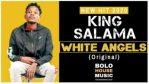 King Salama – White Angels