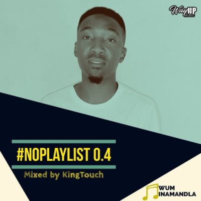 KingTouch NoPlaylist 0.4 Mix Mp3 Download
