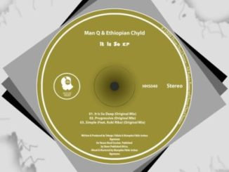 Man Q & Ethiopian Chyld Ft. Koki Riba Simple (Original Mix) Mp3 Download