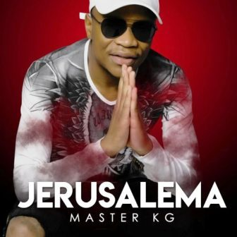 Master KG Jerusalema Mp3 Download