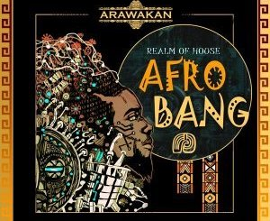 Realm Of House Afro Bang (Arawakan Drum Mix) Mp3 Download