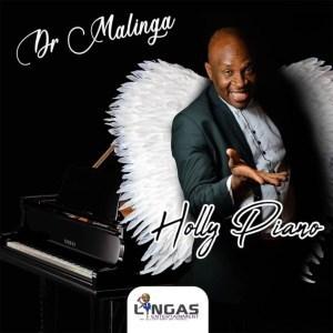 Dr MalingaHolly PianoAlbum Download