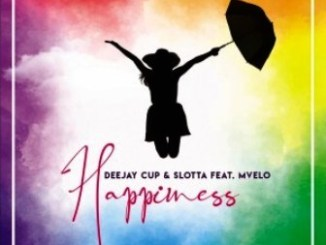 Deejay Cup & Slotta ft Mvelo Happiness Mp3 Download