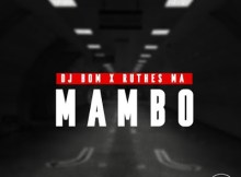 DJ Bom x Ruthes MA Mambo (Afro Mix) Mp3 Download
