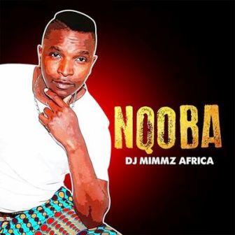 Dj Mimmz Africa Nqoba EP Zip Download