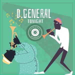 D. General Tonight EP Zip Download