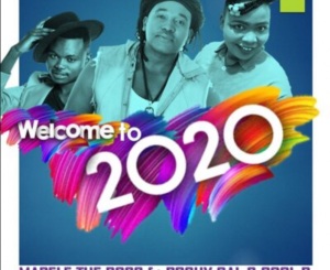 Mapele The Boss Welcome To 2020 Mp3 Download