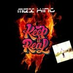 Mex King – Keep It Real