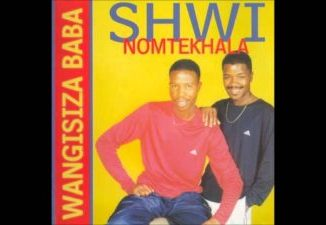 Shwi noMtekhala Wangisiza Baba Mp3 Download