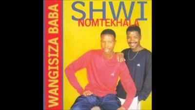 Shwi noMtekhala Wangisiza Baba Mp3 Download
