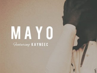 Blisstar MAYO Ft. Kayneec Mp3 Download